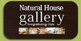 Natural House Gallery